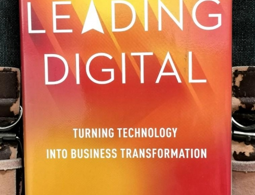 Leading Digital: Turning Technology into Business Transformation – George Westerman, MIT