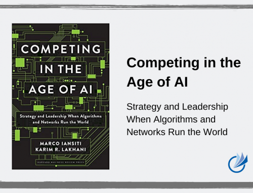 Competing in the age of AI by Marco Iansiti and Karim R. Lakhani