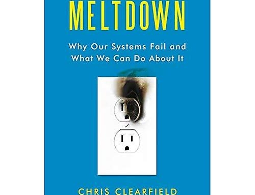 Meltdown : Why Our Systems Fail and What We Can Do About It