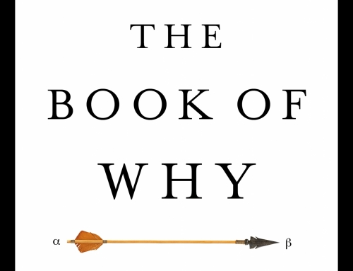 The Book of Why: The New Science of Cause and Effect by Judea Pearl