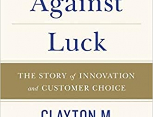 COMPETING AGAINST LUCK by Clayton Christensen